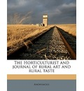 The Horticulturist and Journal of Rural Art and Rural Taste Volume 4 - Anonymous