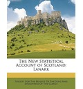 The New Statistical Account of Scotland - For The Benefit of the Society for the Benefit of the Sons and