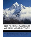 The Poetical Works of William Wordsworth; - William Wordsworth
