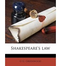 Shakespeare's Law - G G Greenwood