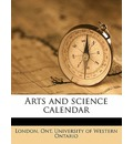 Arts and Science Calenda, Volume 1918-1919 - Ont University of Western Ontar London