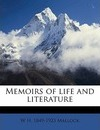 Memoirs of Life and Literature - W H 1849 Mallock