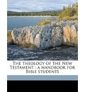 The Theology of the New Testament - Johannes Jacobus Van Oosterzee