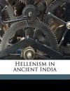 Hellenism in Ancient India - Gauranga Nath Banerjee