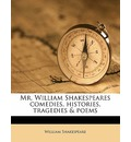 Mr. William Shakespeares Comedies, Histories, Tragedies & Poems Volume 12 - William Shakespeare