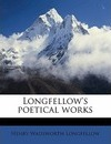Longfellow's Poetical Works Volume 7 - Henry Wadsworth Longfellow