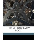 The Yellow Fairy Book - Andrew Lang