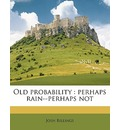 Old Probability - Josh Billings