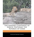The Amazing Continent of Africa - Beatriz Scaglia