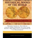 Original Letters from Russia, 1825-1828 - Charlotte Anne Albinia Disbrowe