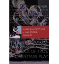 A Collection of Plays by Mark Frank Volume III - Mark Frank