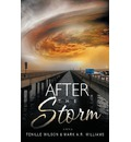 After the Storm - Tenille Wilson