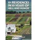 19 Residences in 19 Years of Hell and Humor - Fred W. Campbell