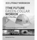 Eco Literacy Workbook for the Future Green-Collar Worker - Morisset Saint-Preux