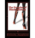 The Promise of Black Stilettos - Felicity Sapphire