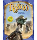 Rango: The Movie Storybook - Justine Fontes