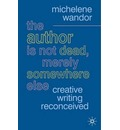 The Author is Not Dead, Merely Somewhere Else - Michelene Wandor