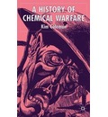 A History of Chemical Warfare - Kim Coleman