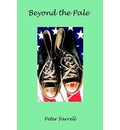 Beyond the Pale - Peter Farrell