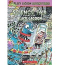 The Science Fair from the Black Lagoon - Mike Thaler