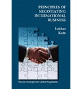 Principles of Negotiating International Business - Lothar Katz