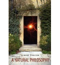 A Natural Philosophy - Albert A Forcier