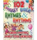 102 Wiggly Bible Rhymes and Rhythms - Karen Whiting