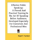 Effective Public Speaking - Ralph F Yambert