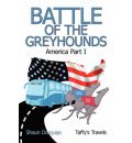 Battle of the Greyhounds: America Pt. 1 - Shaun Donovan