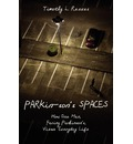 Parkin-Son's Spaces - Timothy L Reeves