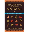 Discovering Your Spirit Animal - Lucy Harmer