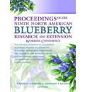 Proceedings of the 9th North American Blueberry Research and Extension Workers Conference - Charles Forney
