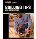 Building Tips and Techniques - Fine Homebuilding