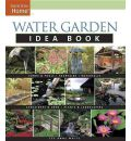 Water Garden Idea Book - Lee Anne White