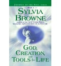 God, Creation and Tools for Life - Sylvia Browne