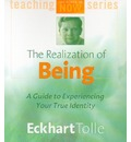 The Realization of Being - Eckhart Tolle
