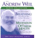 The Andrew Weil Audio Collection - Andrew Weil