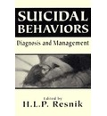 Suicidal Behaviors - H. L. P. Resnik