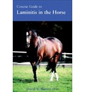 Concise Guide to Laminitis in the Horse - DVM  David W. Ramey
