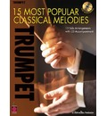 15 Most Popular Classical Melodies - Trumpet - Cherry Lane Music