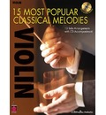 15 Most Popular Classical Melodies - Violin - Cherry Lane Music