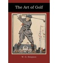 The Art of Golf - W G Simpson