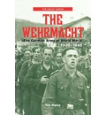 The Wehrmacht - Tim Ripley