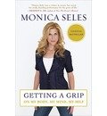Getting a Grip - Monica Seles