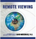 Remote Viewing - David Morehouse