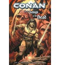 Conan: And the Songs of the Dead - Joe R. Lansdale