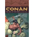 Conan Volume 4: The Hall of the Dead and Other Stories - Cary Nord