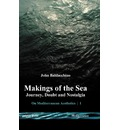 Makings of the Sea - John Baldacchino