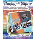 Playing with Paper - Angelia Wigginton