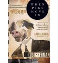 When Pigs Move in - Don Dickerman